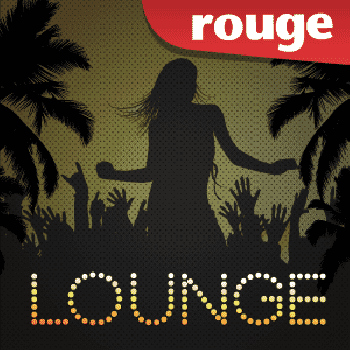 Ecouter Rouge Lounge